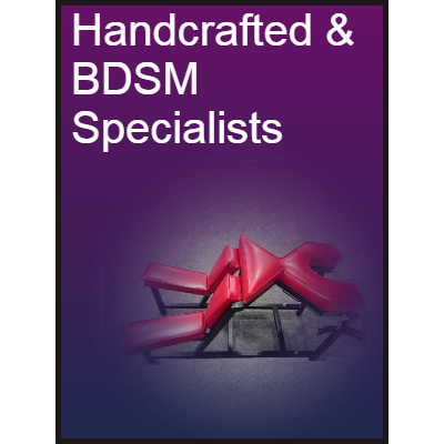 Handcrafted & BDSM Specialists